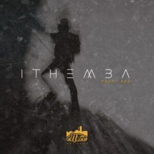 Emtee – Ithemba Mp3 Download Lyrics