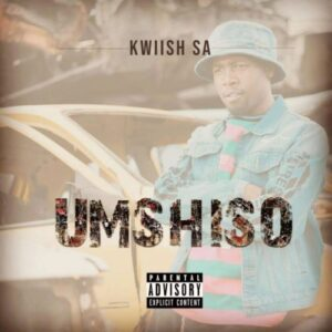 Kwiish SA – Umshiso Album Zip Mp3 Download