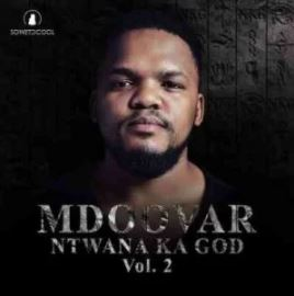 Mdoovar – Ngimoja ft. Mthunzi & ilovelethu Mp3 Download Lyrics